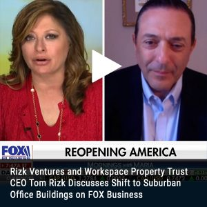 22.Rizk Ventures and WSPT CEO Tom Rizk Discusses Shift to Suburban Office Buildings FOX Business